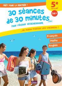 Prêt pour la rentrée ! : 30 séances de 30 minutes maxi pour réviser efficacement... et mieux profiter des vacances ! : 5e vers la 4e