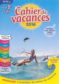 Cahier de vacances de la 3e à la 2e, 14-15 ans