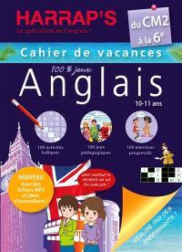 Cahier de vacances anglais Harrap's du CM2 à la 6e, 10-11 ans