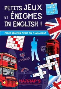 Petits jeux et énigmes in English ! : de la 4e à la 3e