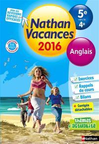 Nathan vacances 2016, de la 5e vers la 4e : anglais