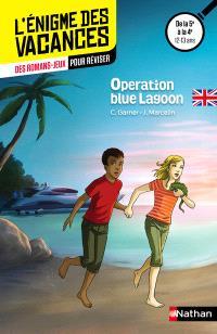 Operation Blue lagoon : des romans-jeux pour réviser : de la 5e à la 4e, 12-13 ans