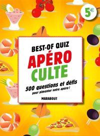 Best-of quiz apéro : 1.000 questions et 300 défis pour pimenter votre apéro !
