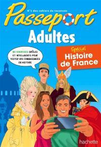 Passeport adultes : spécial histoire de France