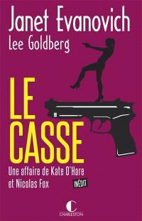 Une affaire de Kate O'Hare et Nicolas Fox, Le casse