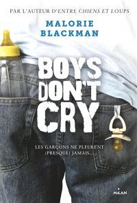 Boys don't cry : les garçons ne pleurent (presque) jamais...