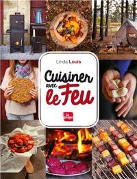 Cuisiner avec le feu