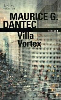 Liber Mundi. Volume 1, Villa vortex