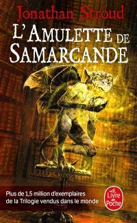 La trilogie de Bartiméus. Volume 1, L'amulette de Samarcande