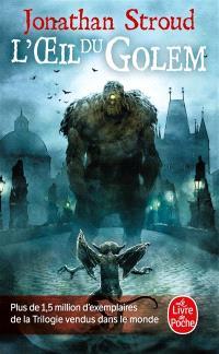 La trilogie de Bartiméus. Volume 2, L'oeil du Golem