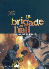 La brigade de l'oeil