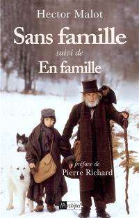 Sans famille; Suivi de En famille