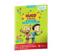Hugo et les rois : mon cahier. Volume 1, Je sais conjuguer les verbes