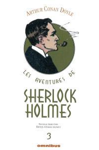 Les aventures de Sherlock Holmes. Volume 3
