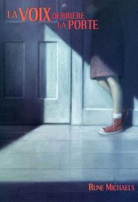 La voix derrière la porte