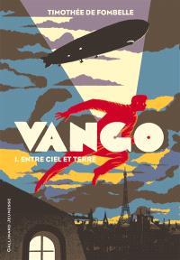 Vango. Volume 1, Entre ciel et terre