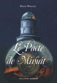 Le pacte de minuit, Le pacte de minuit