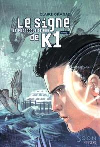 Le signe de K1. Volume 1, Le protocole de Nod
