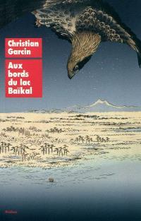 Aux bords du lac Baïkal : et autres récits animaliers de Chen Wanglin