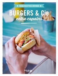 Burgers & Cie entre copains