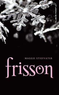 Frisson. Volume 1