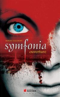Symfonia. Volume 1, Ouverture