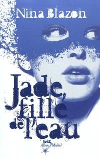 Jade, fille de l'eau