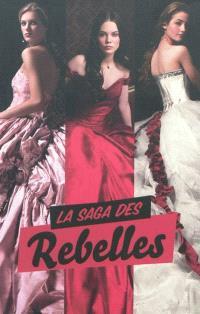 La saga des rebelles