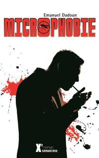 Microphobie