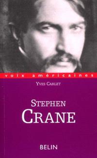 Steven Crane : les couleurs de l'angoisse