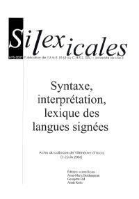 Syntaxe, interprétation, lexique des langues signées : actes du colloque de Villeneuve-d'Ascq (1er-2 juin 2006)