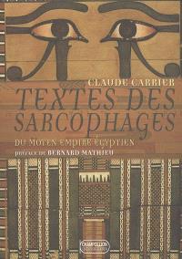 Textes des sarcophages du Moyen Empire égyptien
