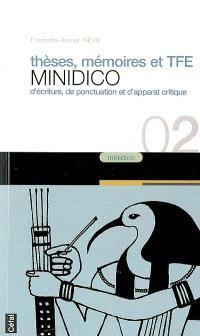 Thèses, mémoires et TFE : minidico d'écriture, de ponctuation et d'apparat critique