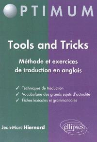 Tools and tricks : méthode et exercices de traduction en anglais