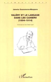 Valéry et le langage dans les cahiers (1894-1914)