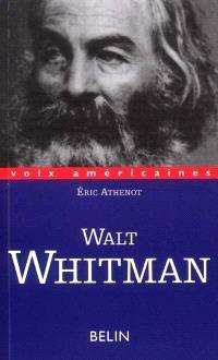 Walt Whitman : poète-cosmos
