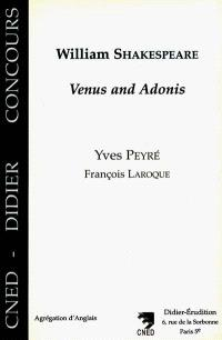 William Shakespeare : Venus and Adonis
