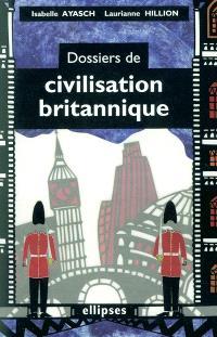 Dossiers de civilisation britannique