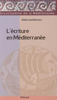 L'écriture en Méditerranée