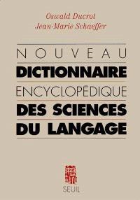 Nouveau Dictionnaire Encyclopedique Des Sciences Du Langage Oswald Ducrot Librairie Mollat Bordeaux