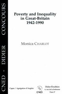 Poverty and inequality in Great-Britain, 1942-1990 : Capes, agrégation d'anglais