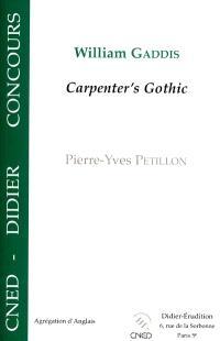 William Gaddis, Carpenter's Gothic : Capes, agrégation d'anglais