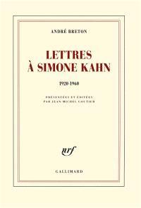 Lettres à Simone Kahn : 1920-1960