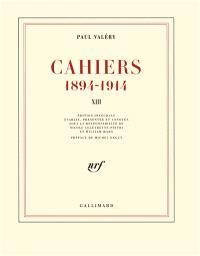 Cahiers : 1894-1914. Volume 13, Mars 1914-janvier 1915