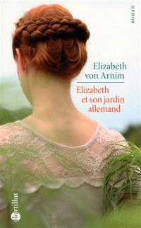 Elizabeth et son jardin allemand
