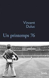 Un printemps 76