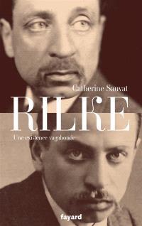 Rilke : une existence vagabonde