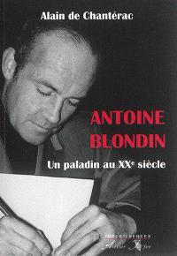 Antoine Blondin : un paladin au XXe siècle