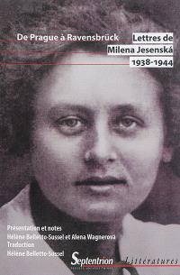 Lettres de Milena Jesenska, 1938-1944 : de Prague à Ravensbrück