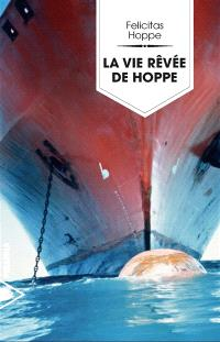 La vie rêvée de Hoppe
